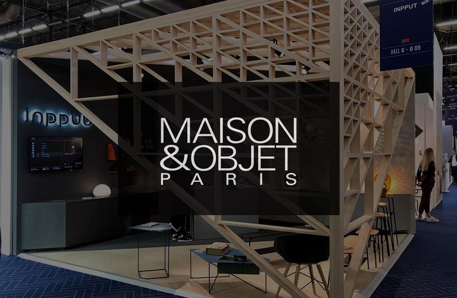 INPPUT at Maison&Objet 2018